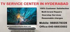 TV Service Center in Hyderabad   TV Repairs Hyderabad Multi-brand Repairs, 100% Customer Satisfaction Contact us: 9885578328, 040-66833002 #Tvservicecenter #tvrepairservicehyderabad #tvrepairs #HomeAppliancesRepair