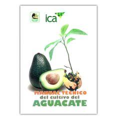 Manual técnico del cultivo del aguacate  - Produmedios http://www.librosyeditores.com/tiendalemoine/3743-manual-tecnico-del-cultivo-del-aguacate-9789588214726.html Editores y distribuidores
