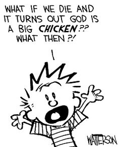 Love Calvin. He says what the rest of us are thinking.