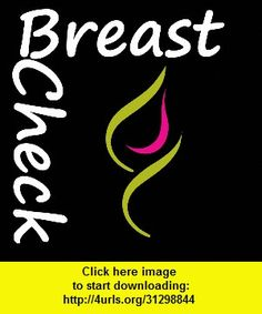 Breast Check, iphone, ipad, ipod touch, itouch, itunes, appstore, torrent, downloads, rapidshare, megaupload, fileserve