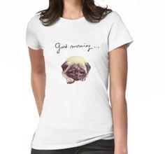 'Good morning pug' T-Shirt by Sonia Vinograd Guidotti