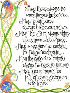 Watercolours and inks illuminate this Celtic Blessing. the border patterns were inspired by La Tene Culture artwork Celtic Blessing 2 Baby Blessing, Irish Blessing, Gaelic Baby Names, Hipster Babys, Irish Prayer, Irish Quotes, Irish Sayings, Irish Poems, Scottish Sayings