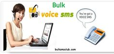 http://bulksmsclub.com/services/voice-sms/  Best Voice Sms Services in India
