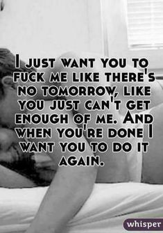 will you fuck me i do whisper Kinky Quotes, Sex Quotes, Quotes For Him, Love Quotes, Country Relationships, Relationship Posts, Marriage Relationship, You Are My Moon, Fire And Desire