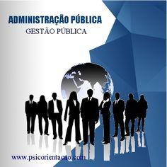 ADMINISTRAÇÃO PÚBLICA/GESTÃO PÚBLICA – Gestão das instituições públicas por meio de técnicas administrativas.    Atuação: Consultoria, empresas do terceiro setor e privadas, gestão de políticas públicas, organizações não governamentais, serviço público