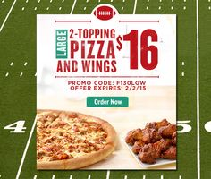 Step up your Super Bowl spread! Look inside for special game day deals. @Papajohns Get a Large 2-Topping Pizza and 8-Piece Wings for $16. Promo Code: F130LGW
