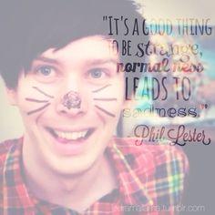 Phil Lester // AmazingPhil quote