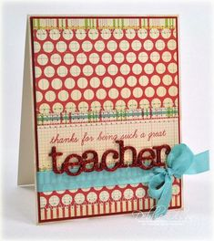 A Great Teacher Stamps: Wonderful Words: Teacher Cardstock: Vintage Cream, Pure Poppy Ink: Pure Poppy, Chamomile Distress Cube Patterned Paper: October Afternoon Sidewalks 8 Teachers Day Card, Teacher Thank You Cards, Teacher Stamps, Teacher Gifts, Teacher Appreciation Cards, Cube Pattern, Card Sketches, Scrapbook Cards, Scrapbooking