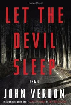 Let the Devil Sleep: A Novel (Verdon, John) by John Verdon. $15.92. Series - Verdon, John. Publisher: Crown; First Edition edition (July 24, 2012). 464 pages. Author: John Verdon