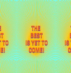 'The best is yet to come!' Hardcover Journal by Ioan Rosca Nastasescu