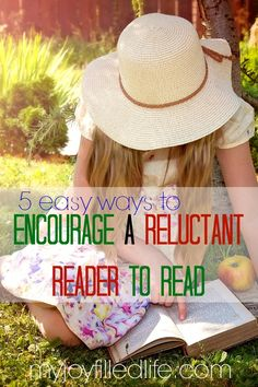 Get excellent tips for encouraging your reluctant readers to read.
