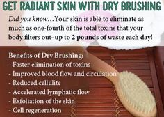 When detoxing->Skin Brushing is important! It naturally exfoliates skin, stimulates lymphatic system, circulatory system, increases blood circulation to the skin, and to stimulates skin cell regenerataion.     Always brush TOWARDS the heart, and use a NATURAL BRUSH with PLANT-BASED BRISTLES like Cactus. Highly recommended. Even if you only do it once or twice a week. AMAZING for lymphatic and skin health.