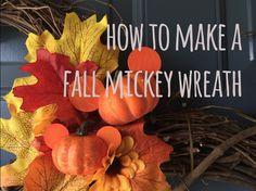 How To / DIY - Fall Mickey Wreath #diy #wreath  #mickeymouse #mickey #disney #disneycrafts