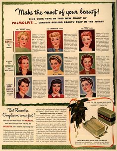 Palmolive Company's Palmolive Soap – Make the most of your beauty! Find Your Type In This New Chart By Palmolive... Largest-Selling Beauty Soap In The World (1941)
