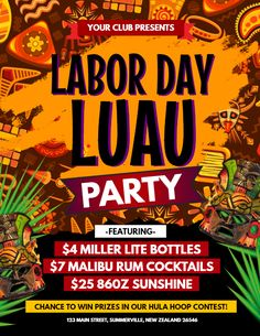29f14fae6 Labor day Luau party flyer poster template. Publicidade, Festa Luau,  Panfleto Para Festas