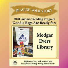 SUMMER READING PROGRAM UPDATE: Registrants who have Medgar Evers Library as their library branch in READsquared may pick up their goodie bags during normal library hours via curbside pickup. Enjoy! 🎁 #SRP2020 #ImagineYourStory