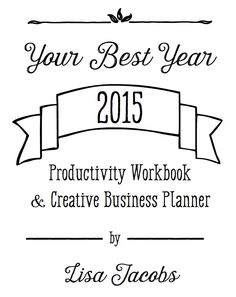 Create a better business plan for your blog! Your Best Year 2015 Productivity Workbook is for online shops and #bloggers who are ready to have their best year ever. Enter to #win a free printed copy in this post #YBY2015