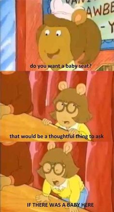 DW ain't having none of your ageist BS. | 25 Times You Really Connected With Arthur