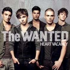 The Wanted. I didn't know this until recently but they're popular in the UK i guess, not so much in the U.S.
