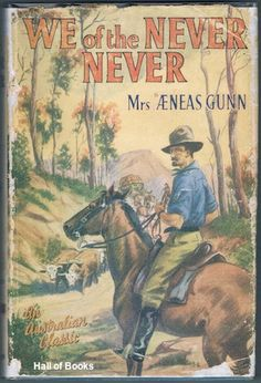 We Of The Never-Never, Mrs. Aeneas Gunn