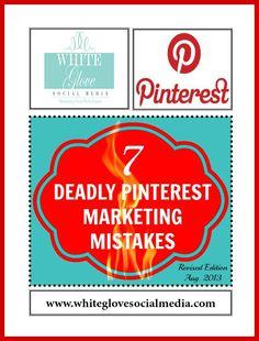 7 DEADLY PINTEREST MARKETING MISTAKES - Revised Edition » White Glove Social Media Marketing