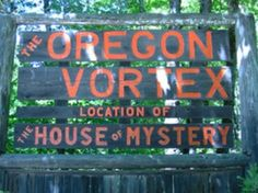 #Gold #Hill #Vortex #fun #Southern #Oregon   The Oregon Vortex will make you think.
