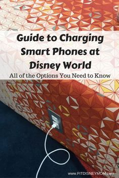 Disney World Vacation Planning Tip: How to keep your smart phone charged at Disney parks.
