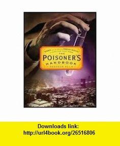 The Poisoners Handbook [Audiobook, MP3 Audio, Unabridged] Publisher Tantor Media; MP3 - Unabridged CD edition Deborah Blum ,   ,  , ASIN: B004WOQ8RO , tutorials , pdf , ebook , torrent , downloads , rapidshare , filesonic , hotfile , megaupload , fileserve