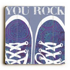 You Rock by Artist Lisa Weedn Wood Sign