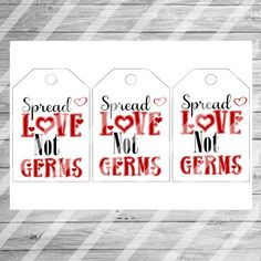 Spread Love Not Germs/Valentine/Printable/DIY/ Tags / Hand Sanitizer Tags / Soap Tags by JamminThread on Etsy