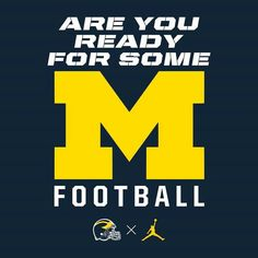Are you ready for some (wolverine) football U Of M Football, College Football Teams, Sports Teams, Football Images, Football Quotes, Football Uniforms, Football Season, American Football, Michigan Athletics