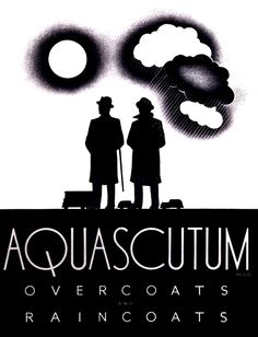 Love the graphic art deco inspired design of this ad for Aquascutum waterproof (rain) coats. Vintage Ads, Vintage Designs, 1920s Ads, Raincoat Outfit, Aquascutum, Yellow Raincoat, Retro Advertising, Raincoats For Women, Fashion Brand