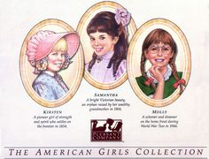 It all started with the original three - The American Girls Collection by Pleasant Company. We started collecting in 1991 with Samantha.