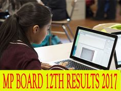MP Board 12th Results 2017 will be going to declare in the month of May 2017 at the official website i.e www.mpresults.nic.in. Visit for more info...