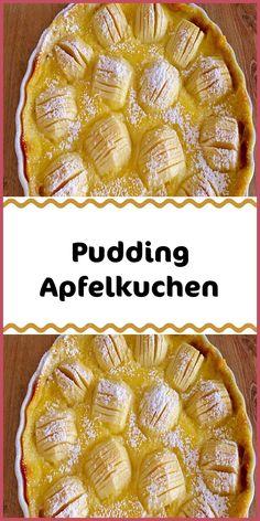 Pudding Apfelkuchen - Zutaten 120 g Butter zimmerwarm 80 g Zucker 1 Eigelb 150 g Mehl Salz 1 kg Äpfel sä - Quick Dessert Recipes, Easy Cookie Recipes, Pie Recipes, Baby Food Recipes, Snack Recipes, Oreo Desserts, Fancy Desserts, Pudding Desserts, Dessert Simple