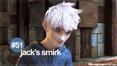 "#51 ""Jack's smirk"" reasons we loved Rise of the Guardians."