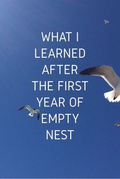 What I Learned After the First Year of Empty Nest