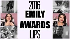 EMILY AWARDS 2016: Best Lip Products!