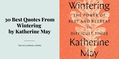 30 Best Quotes From Wintering by Katherine May | THE MILLENNIAL GRIND