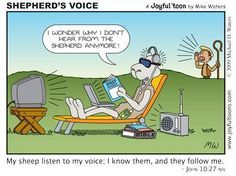Christian cartoons. Some things are just too obvious for people to see. We wonder why we don't hear God, who can hear anything with all the noise we surround ourselves with?