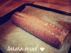 TheBloggerGirl: Recipe: Banana bread ♥