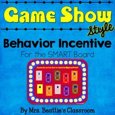 **CLASS FAVORITE!** Game Show Style Behavior Incentive for SMART Board from Mrs. Beattie's Classroom