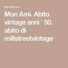 Mon Ami. Abito vintage anni ' 50. abito di millstreetvintage