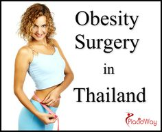 Experience best quality, price, and services for Obesity Surgery in Thailand. Click on Learn More and Find more information! Contact us +1.303.500.3821 or info@placidway.com. #ObesitySurgery #obesity #weightloss #BariatricSurgery #health