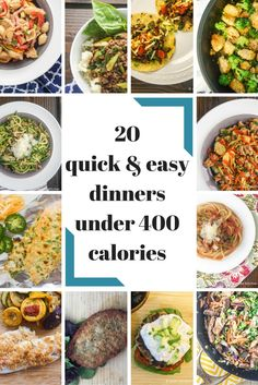 Twenty Quick and Easy Dinners Under 400 Calories - Slender Kitchen