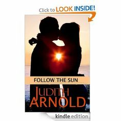 Amazon.com: Follow the Sun eBook: Judith Arnold: Books