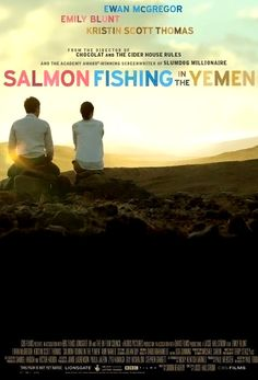 "As with ""Chocolat"" Lasse Hällstrom has produced another gem. ""Salmon Fishing in the Yemen"" is an absolute joy to watch.  The script sparkles and the cast accquit themselves well, particularly Kristin Scott- Thomas who is the highlight of the film with hilarious one- liners. Ewan McGregor and Emily Blunt have terrific chemistry but unfortunately Ewan stays fully clothed so.....  9/10"