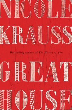 Great House by Nicole Krauss (*)