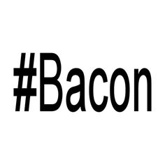 Hashtag Bacon Bacon Vinyl Decal F-8 by SidratDecals on Etsy