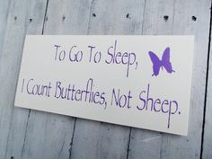 "Butterfly baby girl nursery art ""To go to sleep, I count Butterflies, not sheep"" baby girl nursery decor on Etsy, £15.53"